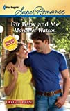 For Baby and Me, Margaret Watson, 0373784414