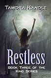 Restless (King Series Book 3)