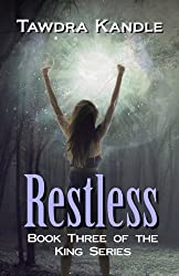 Restless (King Series Book 3)