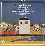 George Enescu: Symphony No. 4 - Chamber Symphony, Op. 33