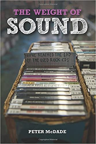 The Weight of Sound: Peter McDade: 9780979747199: Amazon.com: Books