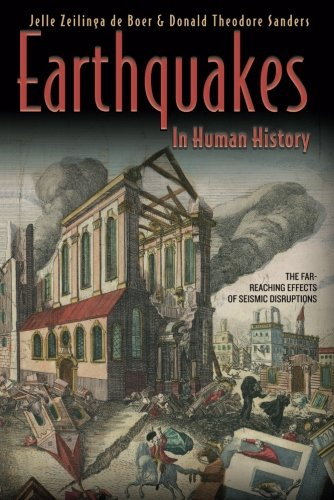 Earthquakes in Human History: The Far-Reaching Effects of...
