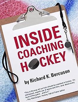 Inside Coaching Hockey by [Bercuson, Richard K.]
