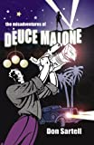 Misadventures of Deuce Malone, Don Sartell, 0741440768