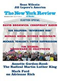 For over 45 years, The New York Review of Books has been the place where the world's leading authors, scientists, educators, artists, and political leaders turn when they wish to engage in a spirited debate on literature, politics, art, and ideas wit...