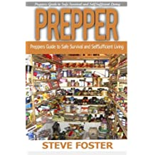 Prepper: Prepper and Organize Your Home . Preppers Guide to Safe Survival and How to Organize Your Home (prepping, off grid, prepper supplies ,survival, survival book,off grid)