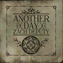 Another Day by Zach Deputy (2011-09-27)