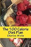 The 100 Calorie Diet Plan