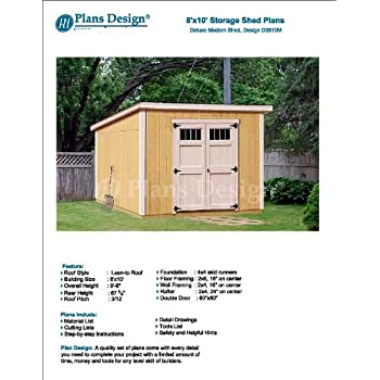 Modern Roof Style 8 X 10 Deluxe Shed Plans Design D0810m Material List And Step By Step Included