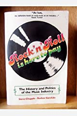Rock 'N' Roll Is Here to Pay Paperback