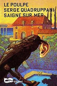 Saigne sur mer par Serge Quadruppani
