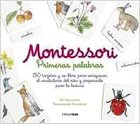 Montessori. Primeras palabras: 150 tarjetas y un libro