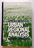 Applied Models in Urban and Regional Analysis, Norbert Oppenheim, 0130414670