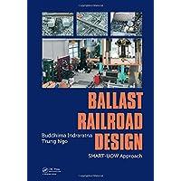 Ballast Railroad Design: SMART-UOW Approach