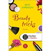 Beauty-Tricks: Roman (German Edition)