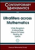 Ultrafilters Across Mathematics, , 082184833X