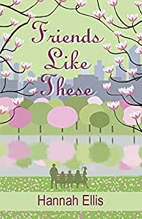 Friends Like These by Hannah Ellis ebook deal