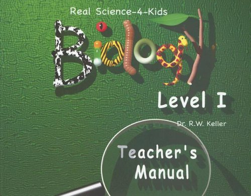 Real Science -4- Kids, Biology Level 1 Teacher's Manual