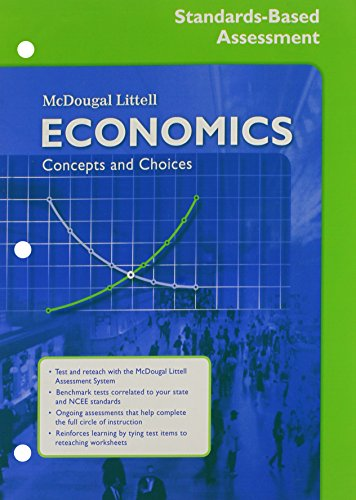 Economics: Concepts and Choices: Standards-Based Assessment and Reteaching