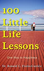 100 Little Life Lessons: One Way to Happiness