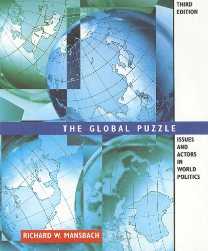 Global Puzzle: Issues and Actors in World Politics