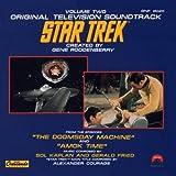 Star Trek: Original Television Soundtrack, Volume Two (The Doomsday Machine, Amok Time) by Kaplan, Sol, Bob Karlan, Gerald Fried (2010-06-09)