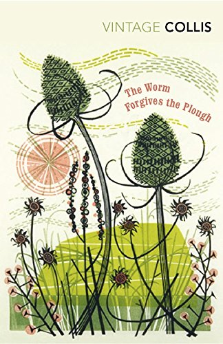 The Worm Forgives the Plough