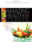 Amazing Health Cookbook, Barbara Watson, 0828025894