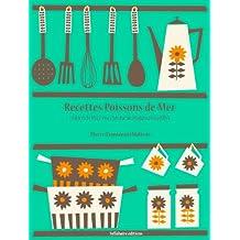 Recettes Poissons de mer (Les recettes d'Auguste Escoffier t. 9) (French Edition)