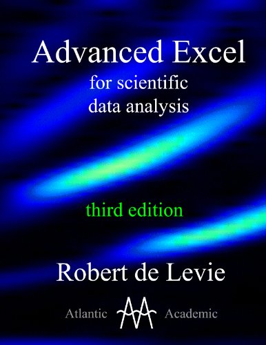 Advanced Excel for scientific data analysis, 3rd edition