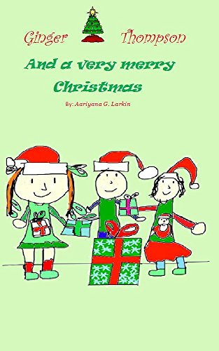 ginger thompson and a very merry christmas by larkin ginger thompson and a very