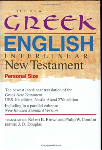 The New Greek-English Interlinear New Testament: A New
