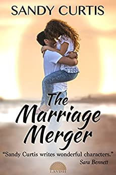 The Marriage Merger by [Curtis, Sandy]