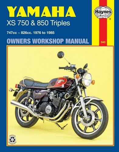 Yamaha XS750 and 850 Triples, 747cc-826cc, 1976 to 1985 (Owners