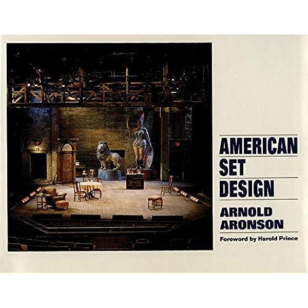 American Set Design Bk 1 Aronson Arnold Prince Harold 9780930452391 Amazon Com Books