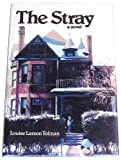 The Stray, Louise L. Tolman, 0882903063