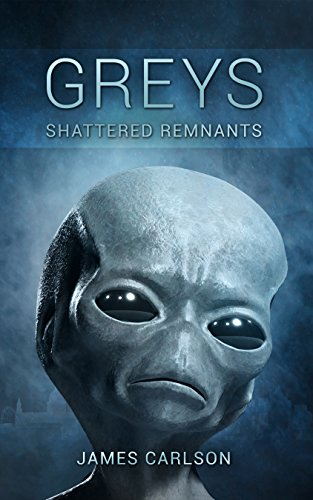 Greys: Shattered Remnants by [Carlson, James]