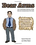 Bear Arms, Lane Criscuolo and Mike Black, 1620865793