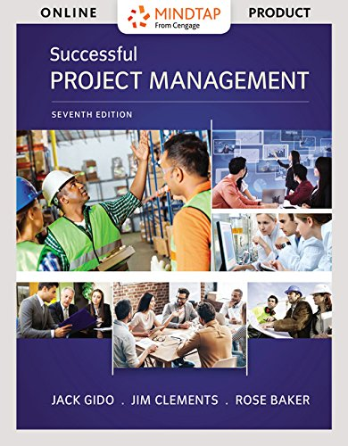 MindTap Decision Sciences for Gido/Clements/Baker's Successful Project Management, 7th Edition by Cengage Learning