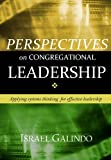 Perspectives on Congregational Leadership, Israel Galindo, 0971576572