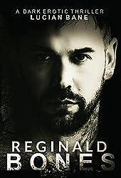 Reginald Bones: Part One