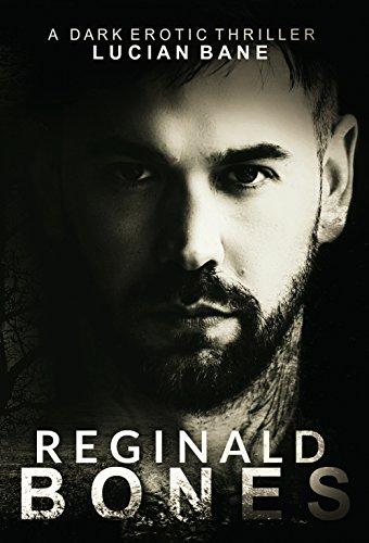 Reginald Bones: Part (Bone Part)