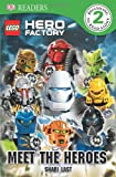 DK Readers L2: LEGO Hero Factory: Meet the Heroes