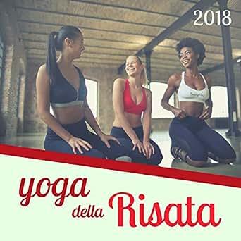 Yoga della Risata 2018 - Terapia Yoga per Vivere Felici ...