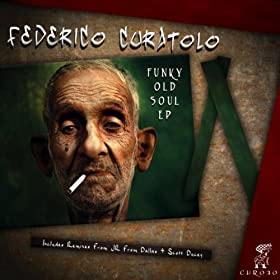 Federico Curatolo - Funky Old Soul EP