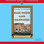 Blue Shoes and Happiness: The No. 1 Ladies' Detective Agency | Alexander McCall Smith