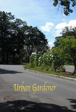 book cover of Urban Gardener