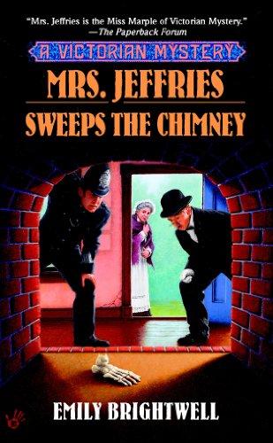 Mrs. Jeffries Sweeps the Chimney (Mrs.Jeffries Mysteries Book 18)