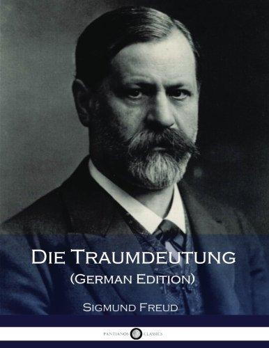 Die Traumdeutung  [Freud, Sigmund] (Tapa Blanda)
