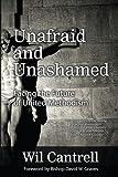 Unafraid and Unashamed: Facing the Future of United Methodism